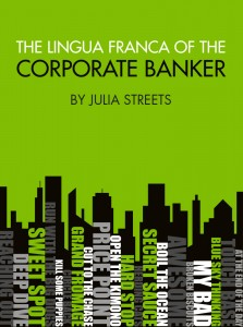 The Lingua France of the Corporate Banker